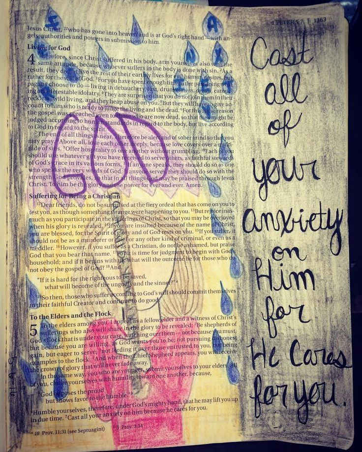Cast all of your anxiety on Him for he cares for you. 1 Peter 5:6-7…