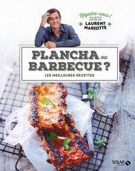Solar - Plancha ou Barbecue ? de Laurent Mariotte