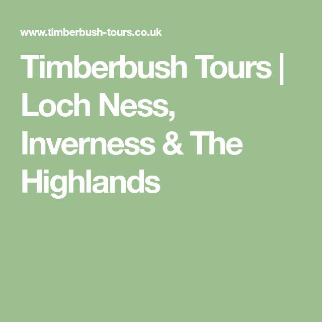 Timberbush Tours | Loch Ness, Inverness & The Highlands