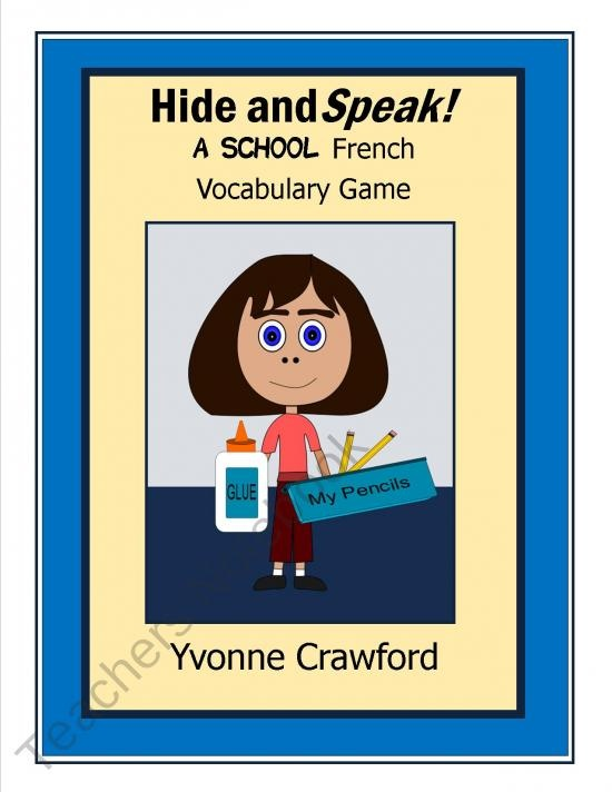School French Vocabulary Game - Hide and Speak product from Yvonne-Crawford on TeachersNotebook.com