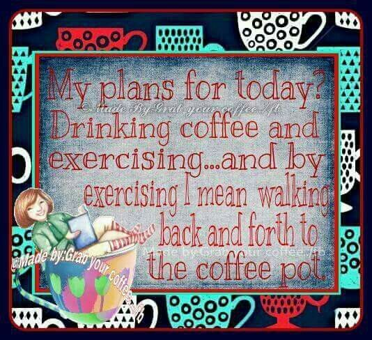 My Plans For Today good morning coffee humor good morning quotes funny good morning quotes cute good morning quotes coffee good morning quotes