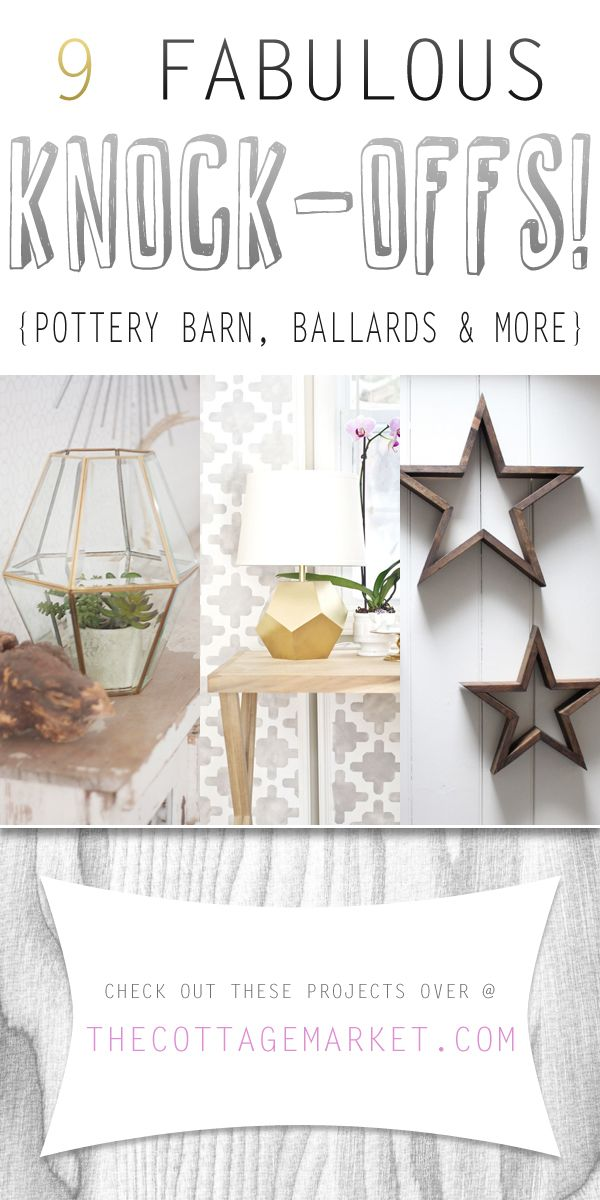 9 Fabulous Knock-Offs {Pottery Barn, Ballards and More!} - The Cottage Market