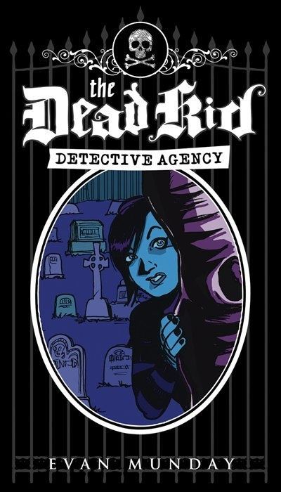 The Dead Kid Detective Agency - reading with Katy