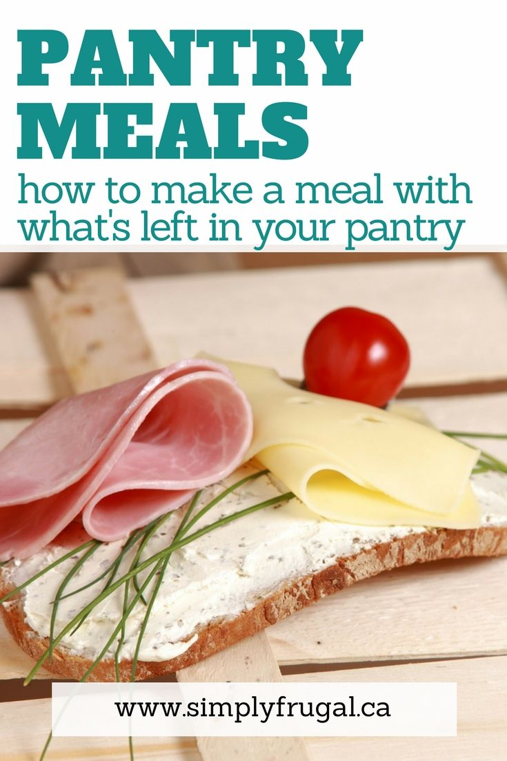 How to Make a Meal With What's Left in Your Pantry. Grocery saving tips using pantry staples