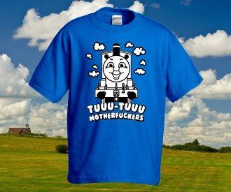 """""""Thomas - Tuuu-tuuu motherfuckers!"""" póló rendelhető a Pólóműhelytől: http://polomuhely.hu/termekek/ferfi-polok/thomas-motherfucker-polo-rendeles"""