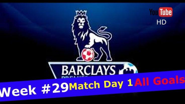 Premier League 16 17 EPL All Goals WEEK #29 Match Day 1 Arsenal Everton Liverpool
