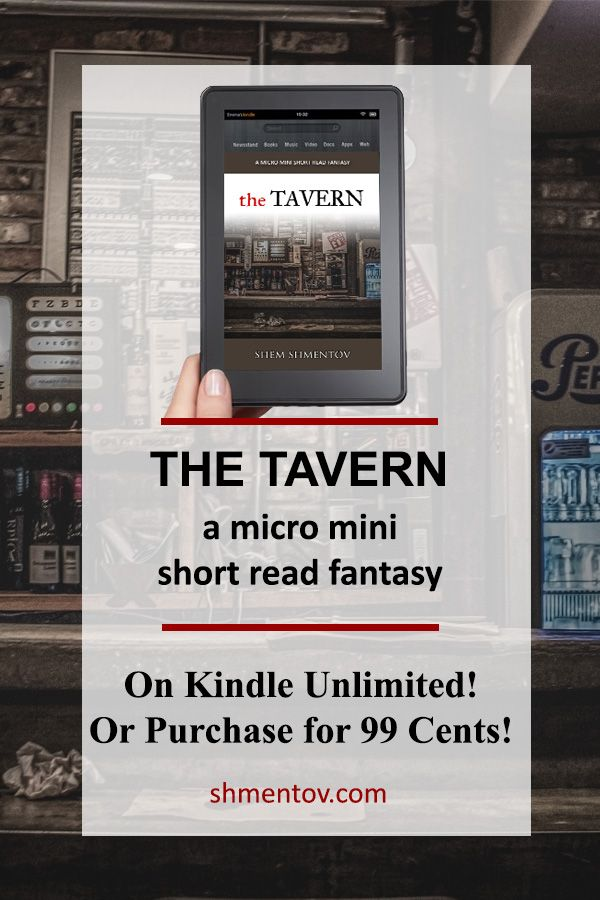 Get The Tavern On Kindle Unlimited A Micro Mini Short Read From Shem Shmentov Short Reads Reading Recommendations Mini Short