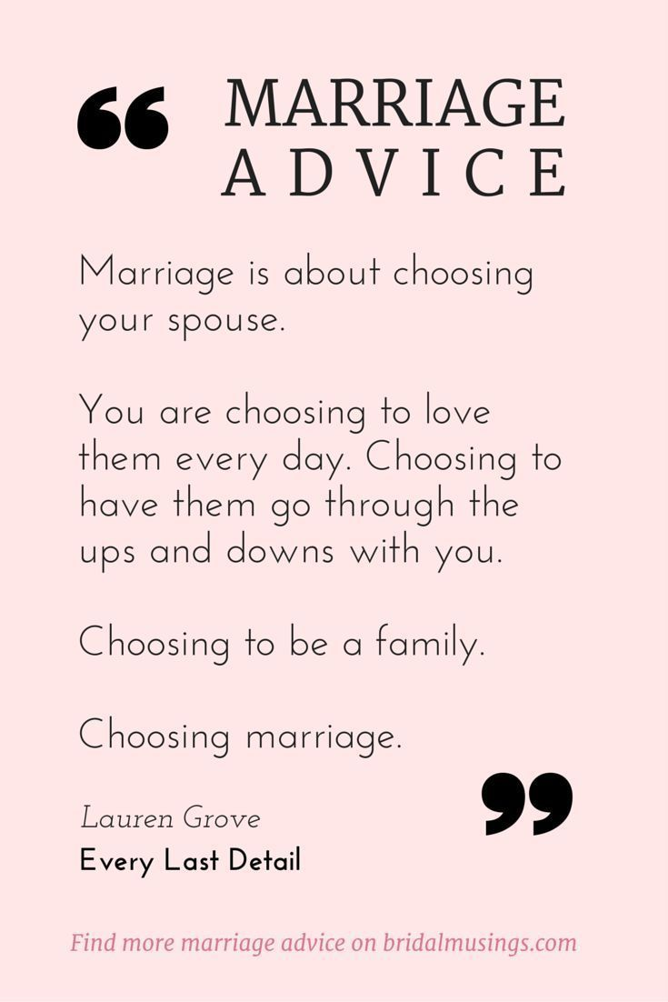 Marriage is a choice Beautiful advice from Lauren Grove of Every Last Detail