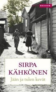 Jään ja tulen kevät - Sirpa Kähkönen | Elisa Kirja