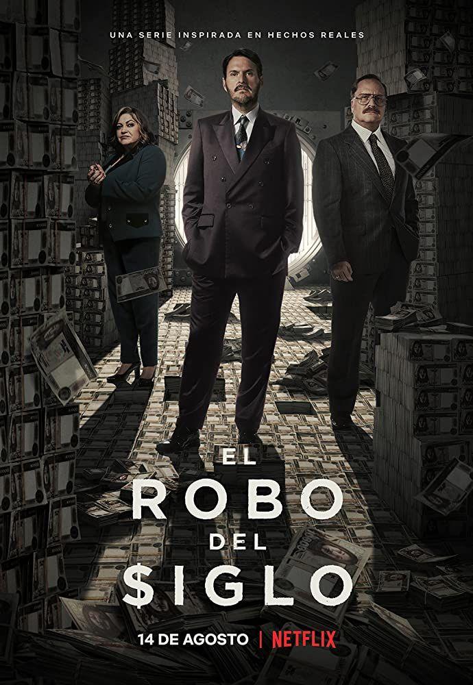 El Robo Del Siglo 2020 Greatful Movie Posters Poster