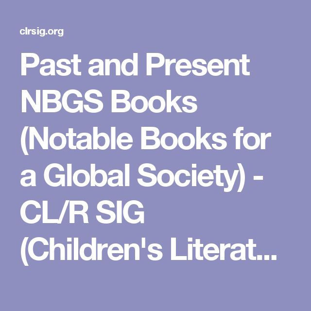 Past and Present NBGS Books (Notable Books for a Global Society) - CL/R SIG (Children's Literature and Reading - Special Interest Group)