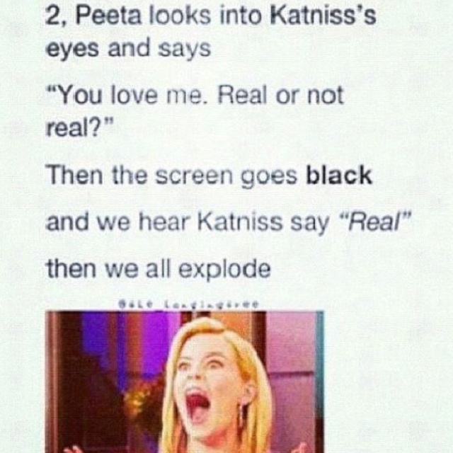 THIS WOULD BE SO PERFECT!!!!! and then theres a few seconds of nothing and then they go to the epilogue with a katniss voiceover of her and peeta and their perfect meadow and gorgeous children and ahhhhhhh FANGIRLING HARDCORE