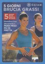 5 Giorni Brucia Grassi - DVD - Diversifica il tuo allenamento e perdi peso più in fretta