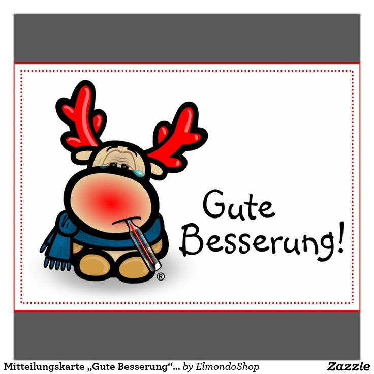37 best gute Besserung images on Pinterest   Get well, I wish and ...