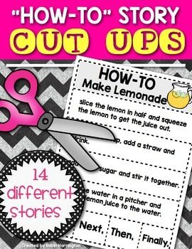 "You are receiving 14 different ""how-to"" stories to help students understand what ""how-to"" stories look like ...and sound like.  Appropriate for Kindergarten and First Grade! These stories are made to be read, discussed, cut up and then placed in the correct order to inform how to do something! $"