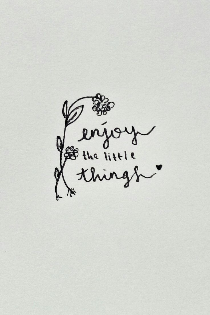 enjoy every little things arround you, it could be the sweetest one in ur life