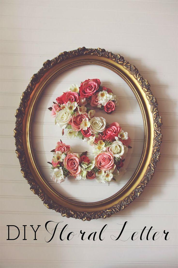 the Mrs & Momma bird: {DIY FLORAL LETTER} Floral letter, DIY, Nursery