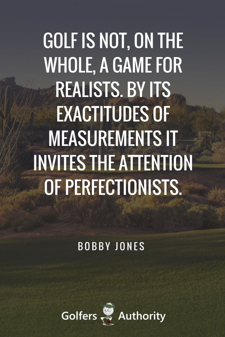 Inspirational Quotes About Golf With Images Can