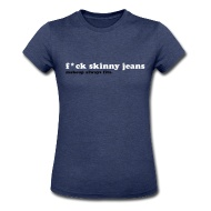 F*ck Skinny Jeans, Makeup Always Fits
