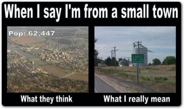30 Funny Small Town Memes 23 Small Town Quotes Small Towns Country Girl Life