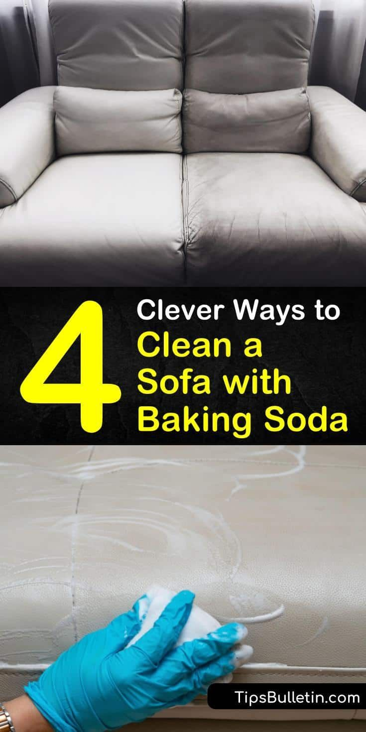 4 Clever Ways To Clean A Sofa With Baking Soda In 2020 Cleaning