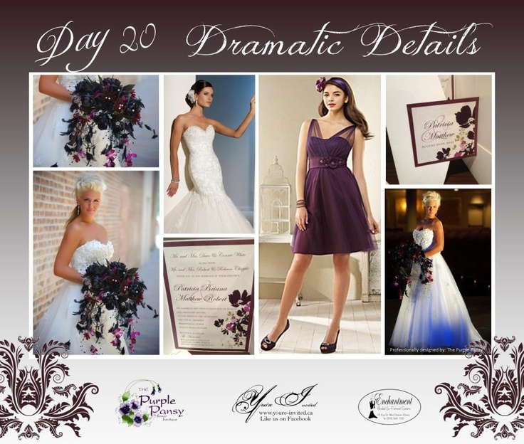 Day 20 Dramatic Details Wedding. The Purple Pansy www.purplepansy.ca You're Invited www.youre-invited.ca Enchantment Bridal www.enchantmentbr... Picture of You're Invited Invitations Enchantment Bridal Dresses & The Purple Pansy Floral Arrangements