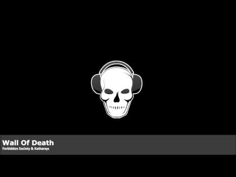 Forbidden Society & Katharsys- Wall of DEath