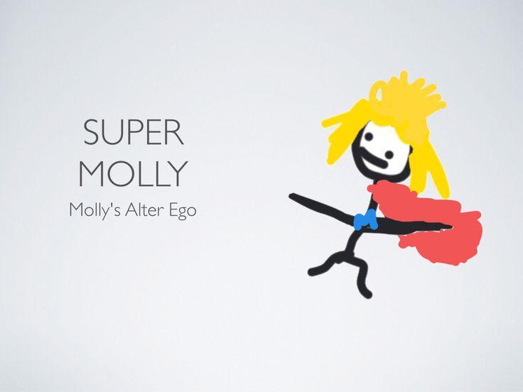 It's Super Molly!