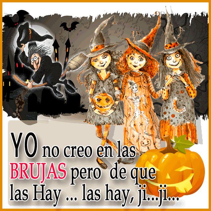 Yo no creo en las #brujas pero de que las hay ... las hay, ji...ji...Carteles con frases chistosas para compartir entre tus redes sociales y amigos.