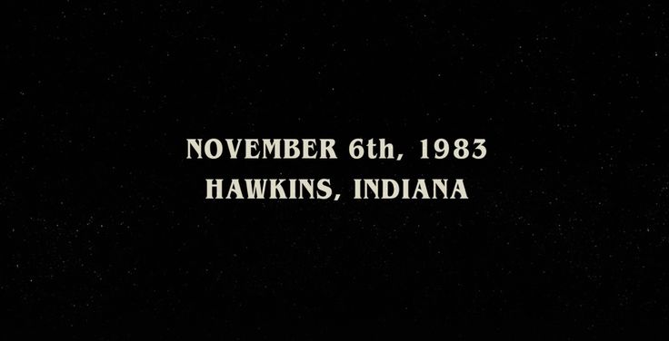The first thing we learn aboutStranger Things is when it happens. November 6, 1983. Before an anonymous lab tech is ripped up into the upside down of an elevator. Before idiot Steve Harrington's feathered hair takes up 3/4ths of the screen. Before Will Byers disappears screaming, plain white text emerges on a starry background to tell us the exact day and year. Maybe that shouldn't be such a big deal. It's simple enough information that plenty of movies and television shows ...