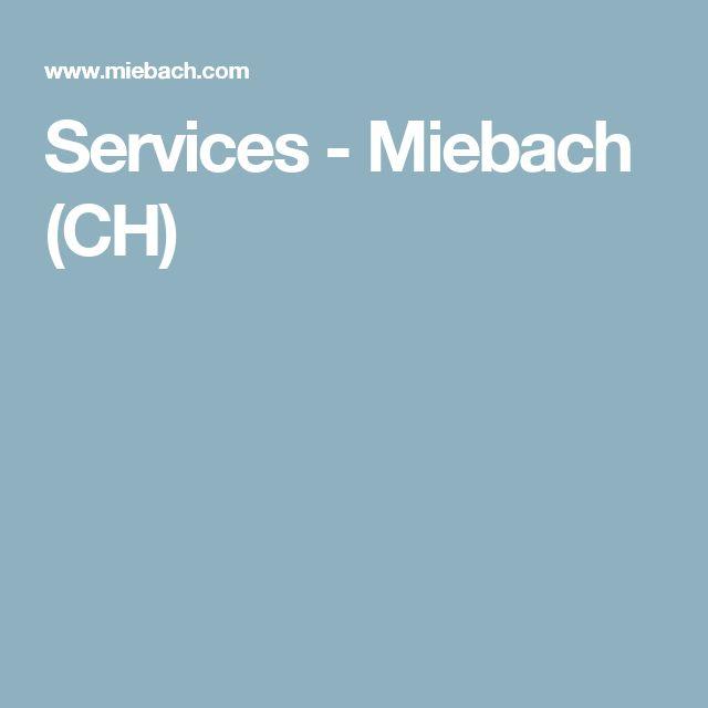 Services - Miebach (CH)