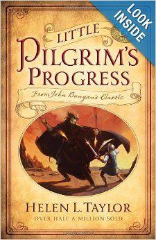 Little Pilgrim's Progress: From John Bunyan's Classic: Helen L. Taylor: 9780802447999: Amazon.com: Books