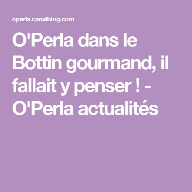 O'Perla dans le Bottin gourmand, il fallait y penser ! - O'Perla actualités