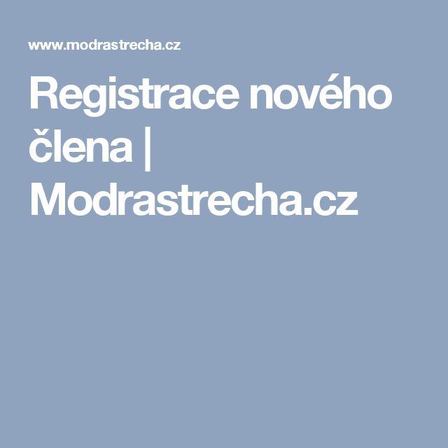 Registrace nového člena   Modrastrecha.cz