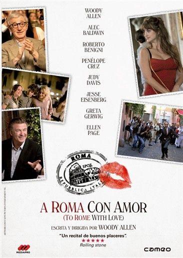 A Roma con amor [Vídeo-DVD] = To Rome with love / escirta y dirigida por Woody Allen