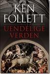 Ken Follett - Uendelige Verden