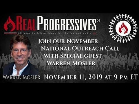 Real Progressives National Outreach Call With Warren Mosler Fiat Money Insight Need To Know