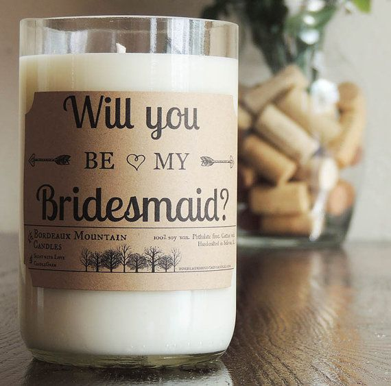 Will You Be My Bridesmaid - CandleGram - 10 oz. Upcycled Wine Bottle Natural Soy Candle on Etsy, $15.00