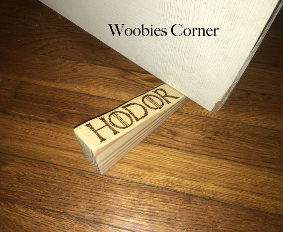 Hodor door stopper Hold the Door holder Hodor by WoobiesCorner