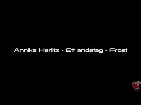 Annika Herlitz - Ett andetag - Frost (Sjung med)
