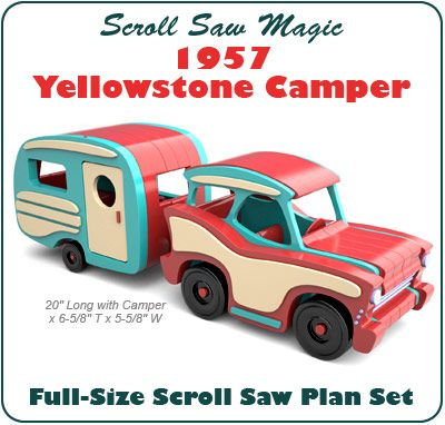 Scroll Saw Magic 1957 Yellowstone Camper Wood Toy Plan Set