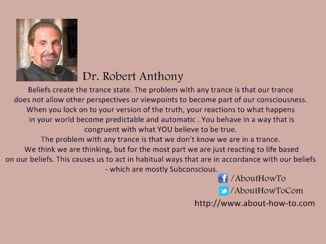 Most of the time you are on autopilot, but you think you're flying the plane!! ~ Dr Robert Anthony  More details here: http://www.about-how-to.com/