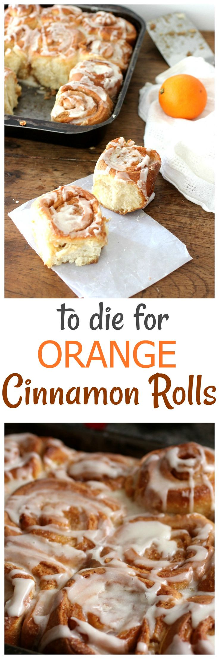ORANGE CINNAMON ROLLS, means the traditional roll got upgraded with a little orange zest and glaze. They freeze wonderfully. My go-to roll recipe.