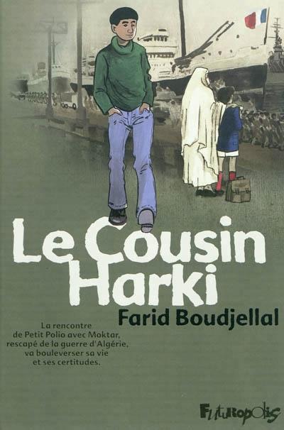 BD BOU ― Le cousin Harki / Farid Boudjellal ― Les jours plissés, la clinique où Mahmoud est soigné pour ses problèmes respiratoires, accueille un nouveau pensionnaire, Moktar. Rescapé de la guerre d'Algérie et harki, il tente en France d'oublier le passé douloureux de son pays et de sa famille. Autour du jeune homme, se dégage un parfum de mystère, de trahison et d'espoir qui va bouleverser la vie tranquille des pensionnaires.