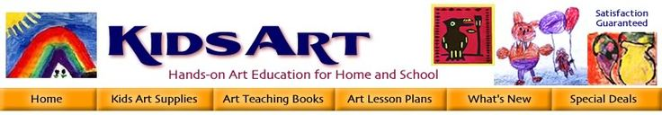 KidsArt Art Education Gallery Lessons Projects Teaching Supplies