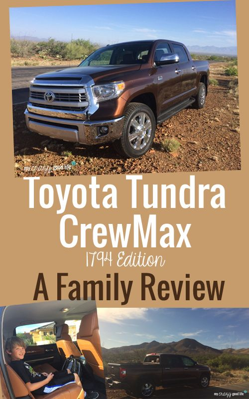 Toyota Tundra 1794 Edition Review - My Crazy Good Life