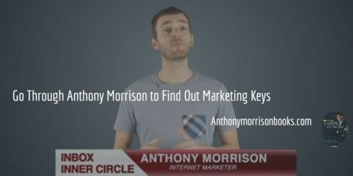 Anthony+Morrison+and+the+marketing+secrets+:+Anthony+Morrison+is+a+marketing+guru,+and+he+is+now+teaching+his+students+everything+about+the+secrets+of+a+highly+useful+and+profitable+marketing+scheme.+In+his+books,+you+are+going+to+learn+a+lot+about+both+the+simple+and+the+complicated+things.++His+books+are+easy+to+understand+because+he+is+an+incredible+marketer.  Contact+us+for+more+information.  Phone+Number:++1+(866)+621-1532 Email:+sales@morrisonpublishing.com Location:+Madison,+MS+39110…