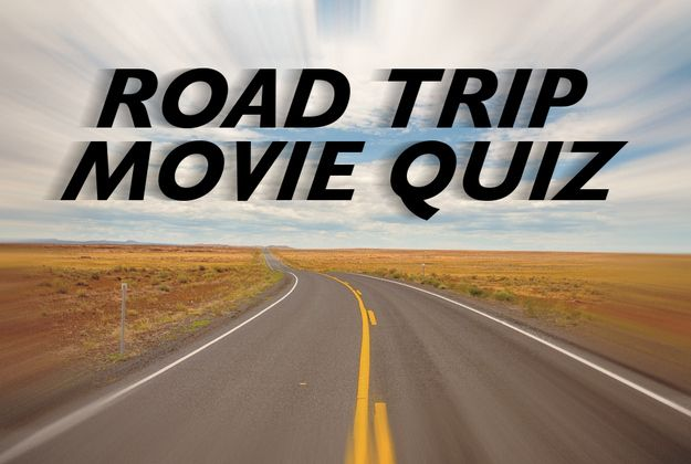 How Well Do You Know Your Road Trip Movies?