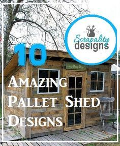 10 Amazing Pallet Shed Designs