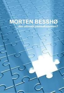 Morten Besshø -  karrieretips med en filosofisk vri - legitimert av min egen erfaringsbakgrunn og krydret med spontant oppgulp fra ting som opptar meg i hverdagen.